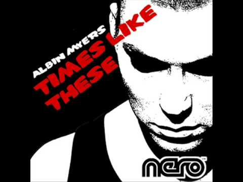 Albin Myers - Times Like These (Club Mix) OUT ON BEATPORT NOW! - UCHys3xyDktNzMiQZq138EbA