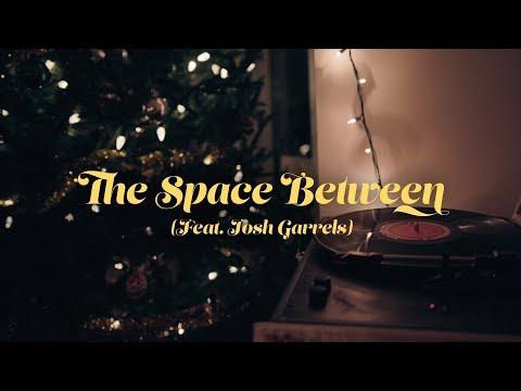 Sandra McCracken - The Space Between (Feat. Josh Garrels) [Official Lyric Video]