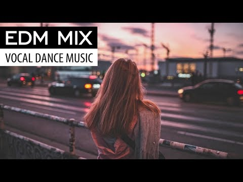 EDM MIX 2018 - Electro Dance & Progressive House Vocal Music - UCAHlZTSgcwNNpf8LV3E6kDQ