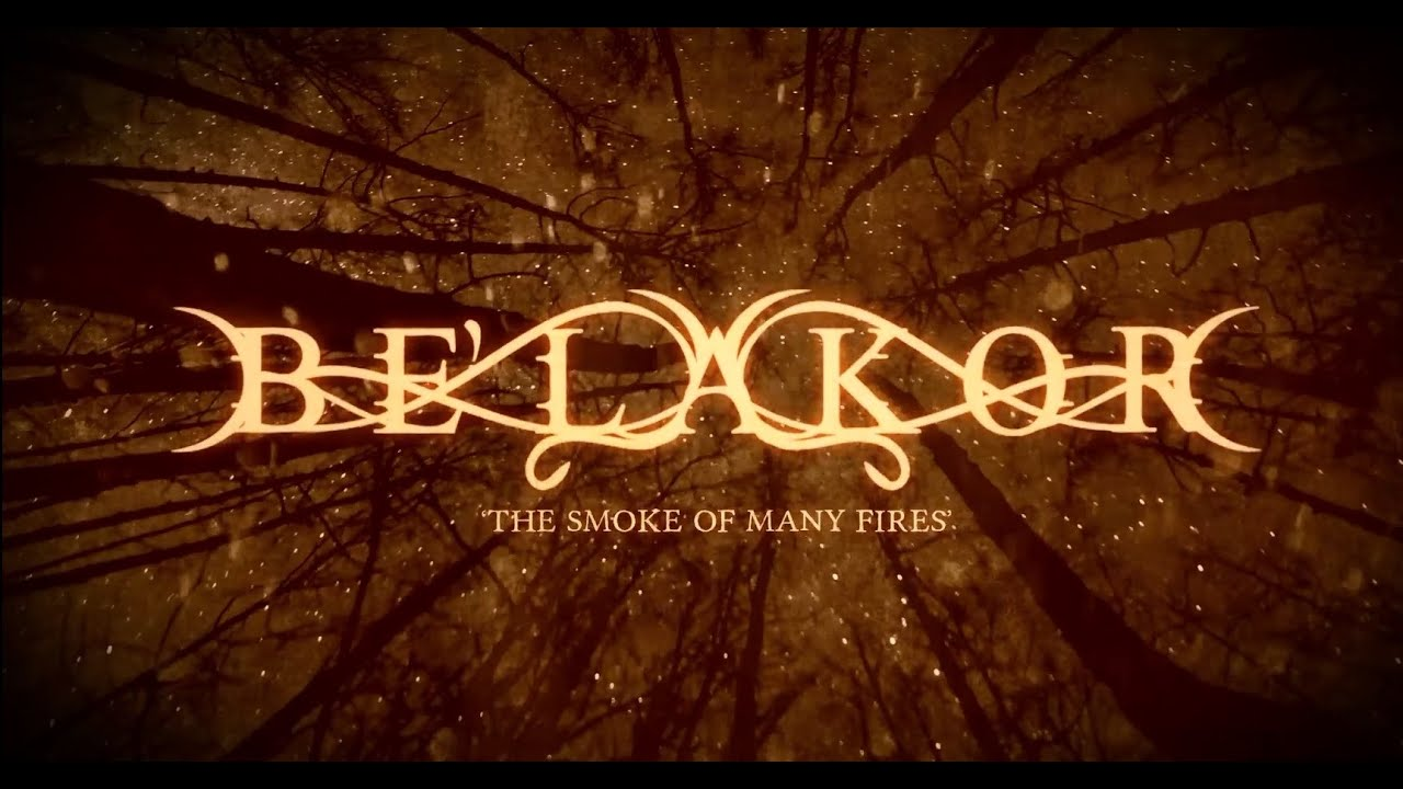 BE'LAKOR – The Smoke Of Many Fires (Official Lyric Video) | Napalm Records