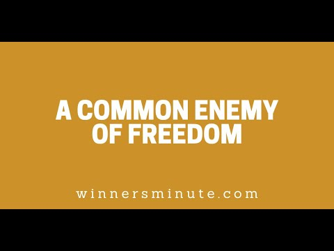 A Common Enemy of Freedom // The Winner's Minute With Mac Hammond