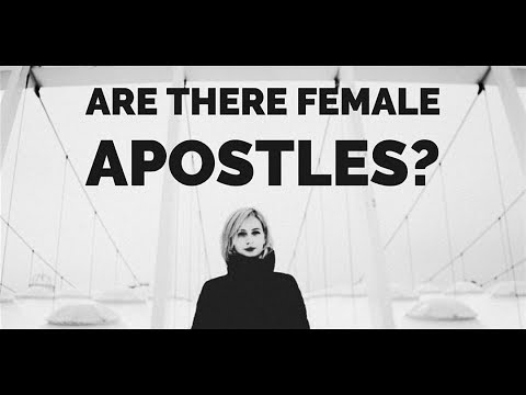 Can There Really Be Female Apostles?