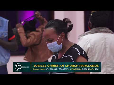 Jubilee Christian Church Parklands -Prayer Movement -21st Aug 2020  Paybill No: 545700 - A/c: JCC