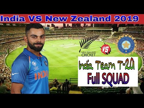 India Team T-20 Full Squad against New Zealand 2019 | #indiacrickettv