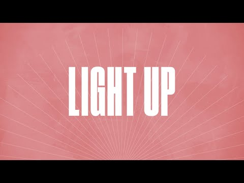 Light Up (Official Lyric Video) - LIFE Worship