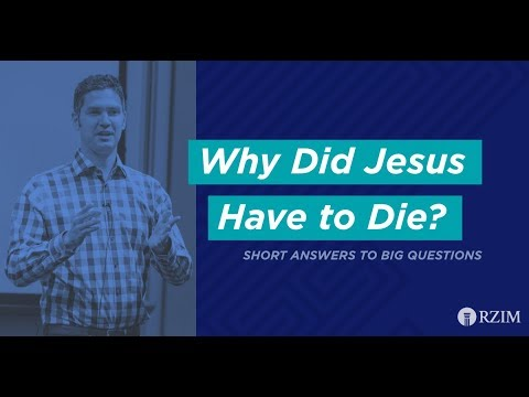 12. Why Did Jesus Have To Die?