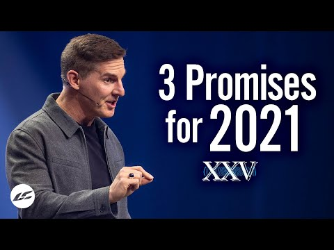 3 Promises for 2021 - Life.Church 25 Year Anniversary