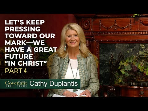 Voice of the Covenant Bible Study, Part 12  Cathy Duplantis