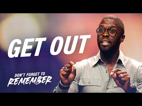 Get Out  Dont Forget to Remember with Robert Madu