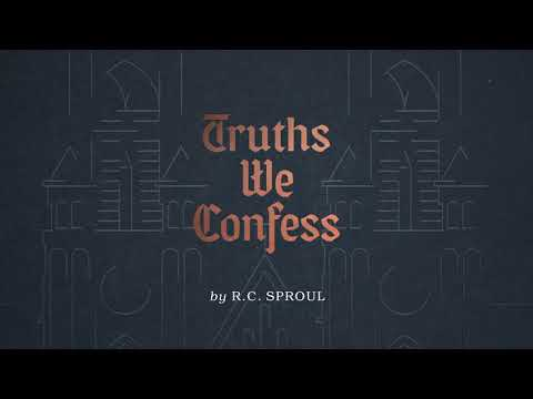 R.C. Sproul: Truths We Confess Now Available