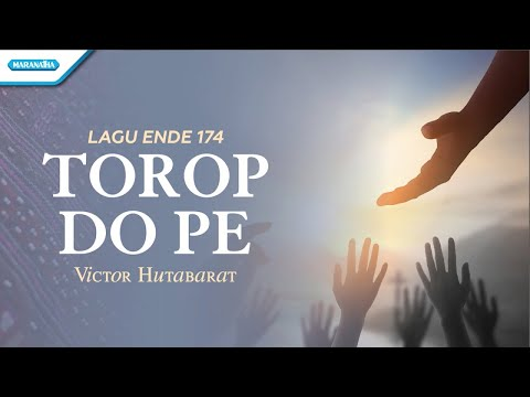 Ende 174 - Torop Do Pe - Rohani Batak - Victor Hutabarat (with lyric)