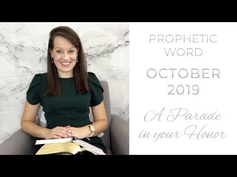 A Parade in your Honor- Word of the Lord October