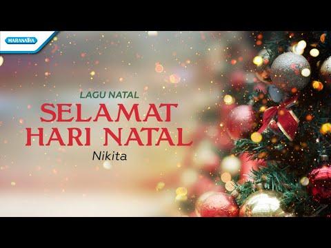 Selamat Hari Natal - Lagu Natal - Nikita (with lyric)