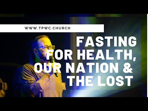 Fasting for Healing, our Nation, and the Lost