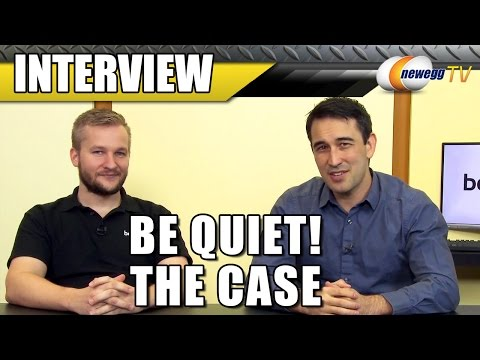 Be Quiet! - An Interview about the Silent Base 800 - Newegg TV - UCJ1rSlahM7TYWGxEscL0g7Q