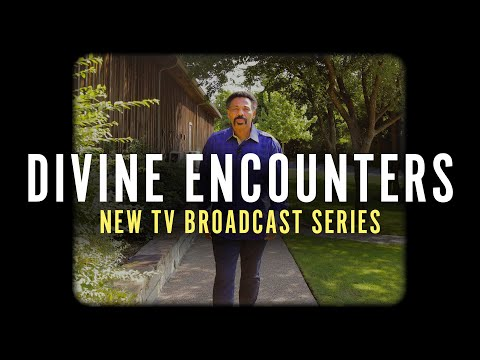 NEW TV Broadcast Series: Divine Encounters