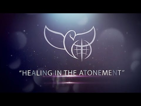 Healing in the Atonement