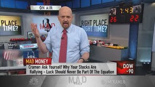 Jim Cramer's guide to not getting hurt by luck