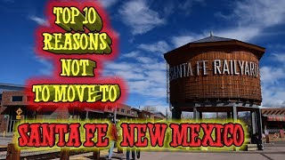 Top 10 reasons NOT to move to Santa Fe, New Mexico