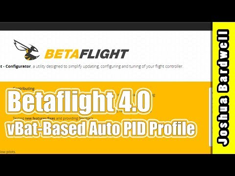 Betaflight 4.0 Auto PID Profile by Battery Voltage auto_profile_cell_count - UCX3eufnI7A2I7IkKHZn8KSQ