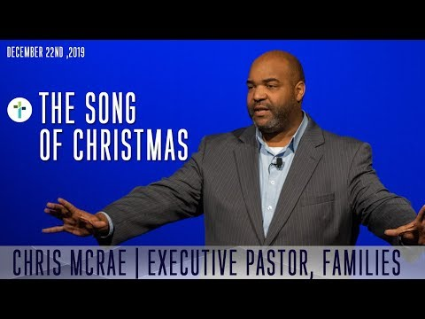 The Song Of Christmas  Chris McRae  Sojourn Church Carrollton Texas