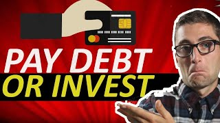 Should You Invest OR Pay Off Debt? | Investing Tips