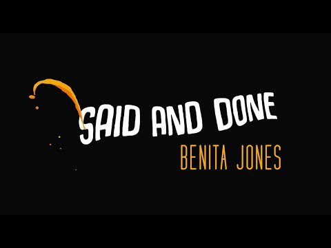 Said And Done - Benita Jones (Official Lyric Video)