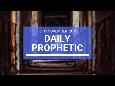 Daily Prophetic 17 November Word 2