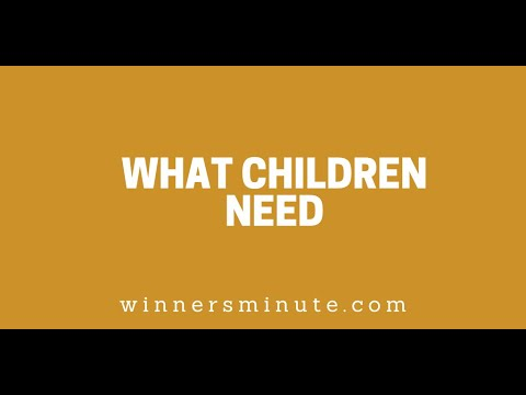 What Children Need // The Winner's Minute With Mac Hammond