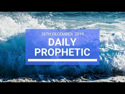 Daily Prophetic 26  December 3  of 4