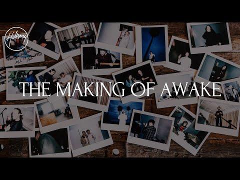 The Making of Awake (Documentary) - Hillsong Worship