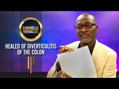 Healed oF Diverticulitis of the Colon  Mr. Olaniyi  Chronicles Of Miracles  SO1 - EP2