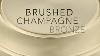 Brushed Champagne Bronze Collections
