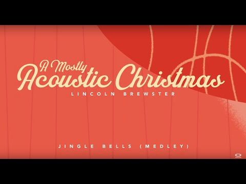 Lincoln Brewster - Jingle Bells Medley (Official Lyric Video)