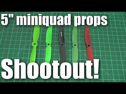 Shootout: 5 inch miniquad propellers - UCahqHsTaADV8MMmj2D5i1Vw