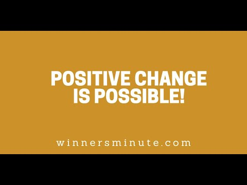 Positive Change Is Possible! // The Winner's Minute With Mac Hammond