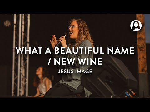 What A Beautiful Name / New Wine  Jesus Image Worship  John Wilds