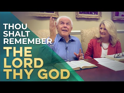 SPECIAL MESSAGE: Thou Shalt Remember The Lord Thy God