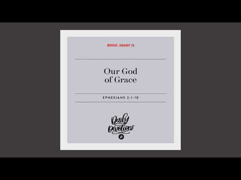 Our God of Grace - Daily Devotion