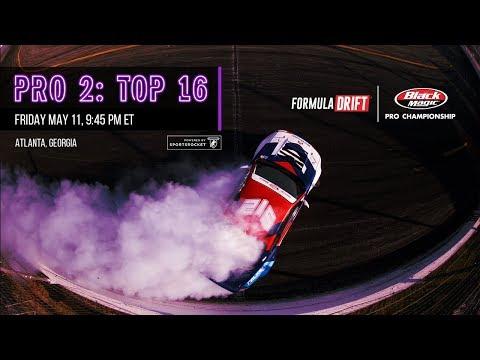 Formula Drift Atlanta - Pro 2 Top 16 LIVE! - UCsert8exifX1uUnqaoY3dqA