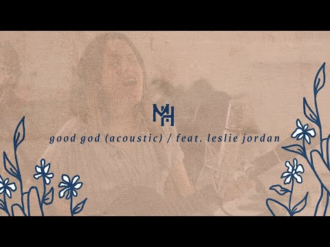 Good God - Mission House (Official Acoustic Video)