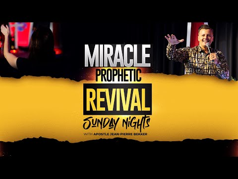 MIRACLE PROPHETIC REVIVAL SUNDAY NIGHTS