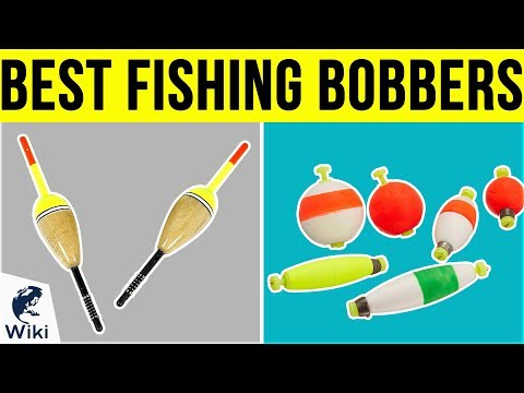 10 Best Fishing Bobbers 2019 - UCXAHpX2xDhmjqtA-ANgsGmw