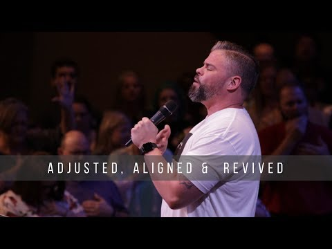Adjusted, Aligned and Revived