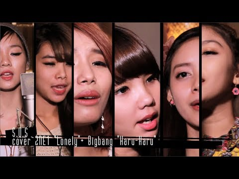 Lonely (2NE1 Cover) + Haru-Haru (Big Bang Cover)