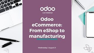 Odoo eCommerce: From eShop to manufacturing