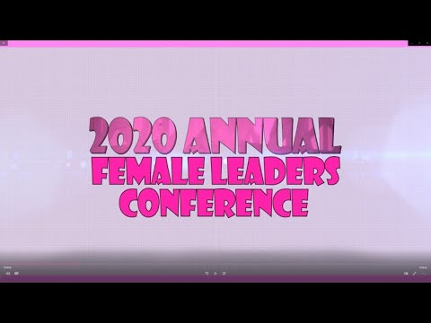 2020 ANNUAL FEMALE LEADERS CONFERENCE AUGUST 22ND 2020