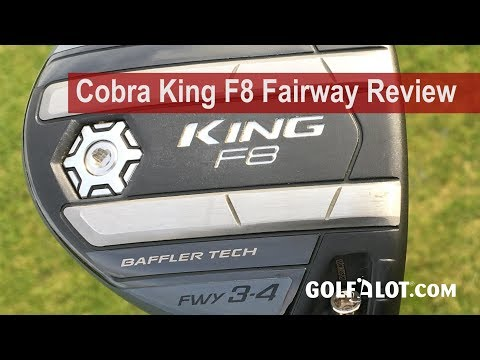 Cobra King F8 Fairway Review By Golfalot - UCFwvulrGosICDicPGBvxqeA