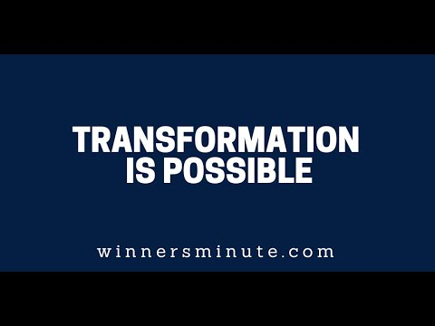 Transformation Is Possible  The Winner's Minute With Mac Hammond