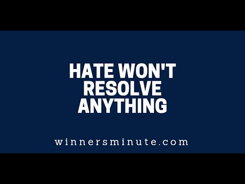 Hate Wont Resolve Anything  The Winner's Minute With Mac Hammond
